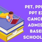 PET, PPHT and PPT Exams Cancelled