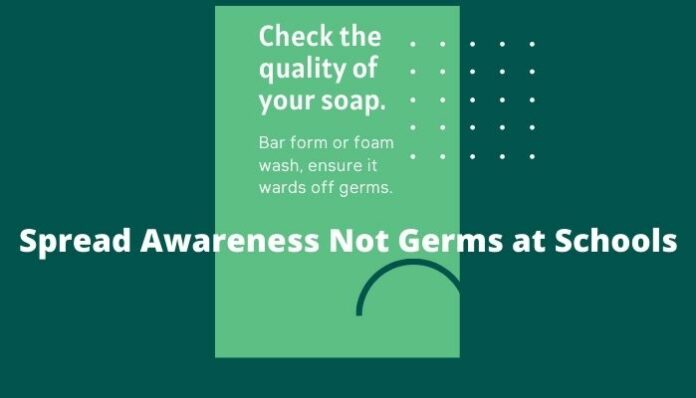 Spread Awareness Not Germs at Schools